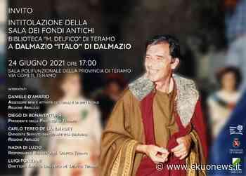 """Provincia, la sala dei fondi antichi della Biblioteca """"Delfico"""" intitolata a Di Dalmazio - ekuonews.it"""