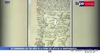 Conmemoran los 200 años de la Firma del acta de la Independencia - El Comercio Perú