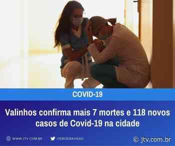 Valinhos confirma mais 7 mortes e 118 novos casos de Covid-19 na cidade - Jornal Terceira Visão