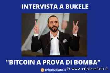 """Bukele: """"Bitcoin è una BOMBA"""" - Intervista al presidente di El Salvador - Criptovaluta.it"""