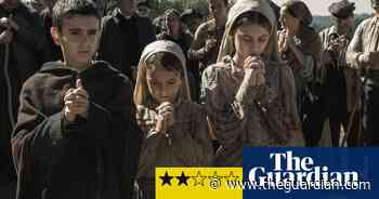 Fatima review – holy mother miracle retold with unbreakable faith - The Guardian