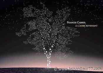 Francis Cabrel en concert à Dammarie-les-Lys les 26 et 27 juin - Le Moniteur de Seine-et-Marne