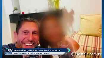Ex-dono das lojas Xiquita é assassinado a tiros em Matinhos - RIC Mais