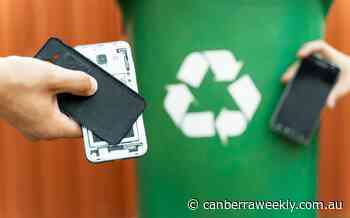 Government to investigate e-waste recycling - Canberra Weekly