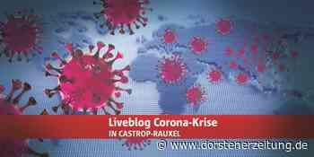 Liveblog zum Coronavirus in Castrop-Rauxel: Die Lage im Überblick - Dorstener Zeitung