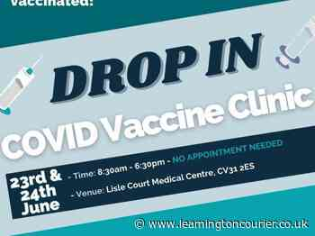 Leamington medical centre is holding walk-in Covid vaccine clinics for over 40s this week - Leamington Courier