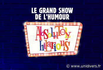 AbSoLuTeLy hiLarious Théâtre de Longjumeau mercredi 18 mai 2022 - Unidivers