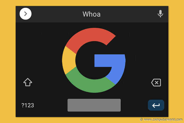 A neat new trick to try with Gboard on Android