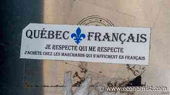 Politicians in Quebec try to make people speak French - The Economist