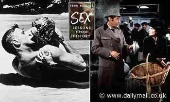 Sex? Cultural historian reveals, when it comes to rumpy-pumpy we're virtual novices