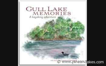 Author writes love letter to Gull Lake, will sign books June 25 in Nisswa - Pine and Lakes Echo Journal