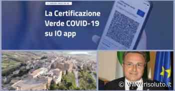 Agli eventi del Comune di Sambuca solo se con certificazione verde, il sindaco Ciaccio pronto ad emanare ordinanza - Risoluto