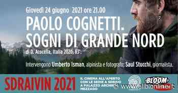 """Film """"Paolo Cognetti. Sogni di Grande Nord"""" a Mezzago - ALIBI Online"""