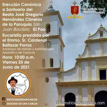 Cojedes tendrá en El Pao el Santuario Beato Dr. José Gregorio Hernández - Las Noticias de Cojedes