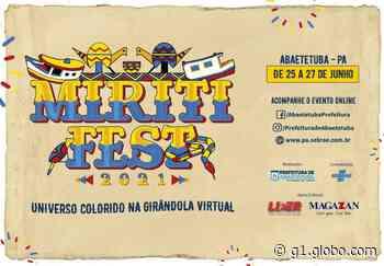 Abaetetuba realiza 17ª edição do MiritiFest - G1