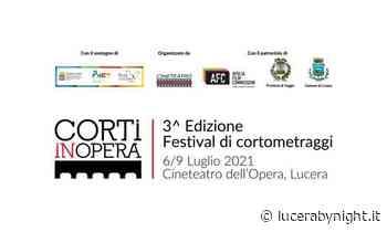 Corti in Opera; a Lucera quattro giorni di proiezioni - lucerabynight.it
