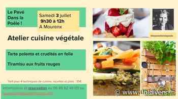 Atelier de cuisine végétale Mourenx samedi 3 juillet 2021 - Unidivers
