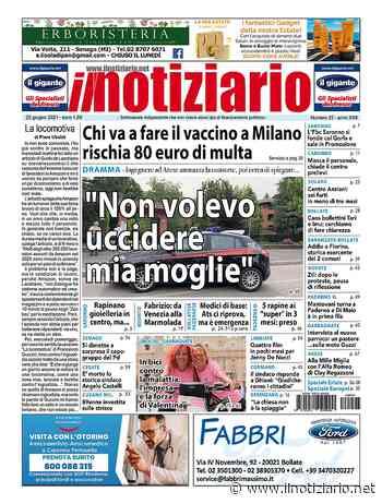 """Arese, """"Non volevo uccidere mia moglie""""; chi va a Milano per il vaccino rischia la multa   ANTEPRIMA - Il Notiziario"""