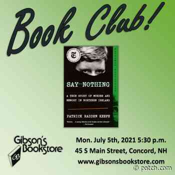 Gibsons Book Club discusses Say Nothing, by Patrick Radden Keefe - Patch.com