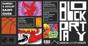 BLOCK PARTY ARAGO – SAINT-OUEN Cité Arago samedi 3 juillet 2021 - Unidivers