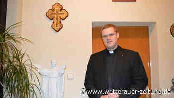 Von der Behörde ins Priesterseminar - Wetterauer Zeitung