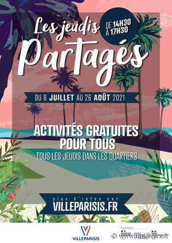 Jeudis partagés Mairie Villeparisis jeudi 8 juillet 2021 - Unidivers