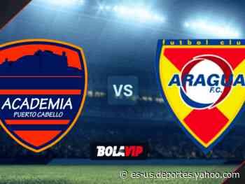 Academia Puerto Cabello vs. Aragua: día, fecha y hora del partido por la Liga Futve - Yahoo Deportes