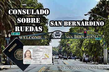 Consulado sobre ruedas en San Bernardino; fechas de julio de 2021 - Conexión Migrante