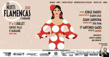 Le Festival Les Nuits Flamencas démarre ce soir à Aubagne - Frequence-Sud.fr