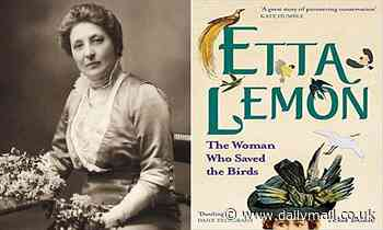 How Etta saved the birds from the 'murderous millinery' trend sweeping London throughout 1891