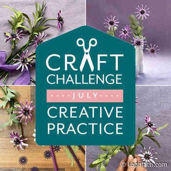 July Craft Challenge + Creative Practice