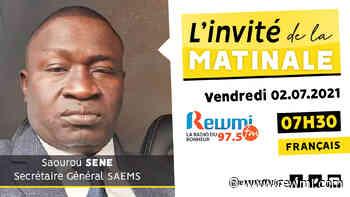 Invité de la Matinale Saourou Sene SAEMS 02 Juillet 2021 F - rewmi