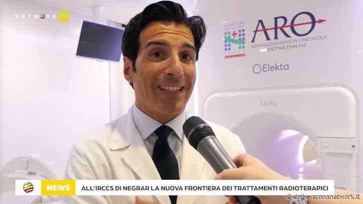 All'Irccs Negrar la nuova frontiera dei trattamenti radioterapici - Daily Verona Network - Daily Verona Network