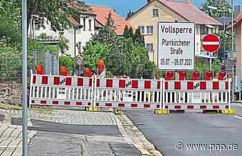 Vollsperrung ab Montag - Eggenfelden - Passauer Neue Presse