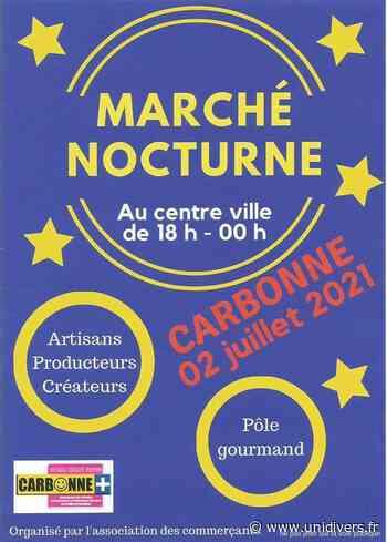 MARCHE NOCTURNE A CARBONNE Carbonne - Unidivers