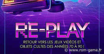 Re-Play 2021 - Bornes d'arcade Flippers et Retrogaming - Rom Game Retrogaming