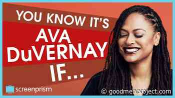 You Know It's Ava DuVernay IF... - The Good Men Project