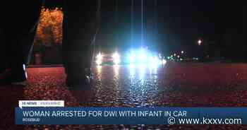 Rosebud woman arrested for DWI while infant was in the car - KXXV News Channel 25