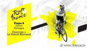 Direct TV : Tour de France 2021 - Etape 8 : Oyonnax > Le Grand-Bornand - france.tv