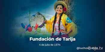 Presidente Arce felicita a la ciudad de Tarija por su 447 aniversario de fundación - eju.tv