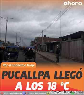 Pucallpa llegó a los 18 °C - DIARIO AHORA