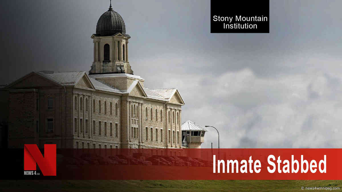 RCMP investigating Stony Mountain Institution inmate stabbing - News 4