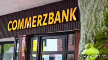 Konzern dünnt Filialnetz aus: Commerzbank schließt Filiale in Quickborn   shz.de - shz.de