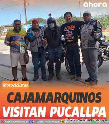 Cajamarquinos visitan Pucallpa - DIARIO AHORA
