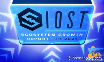 IOST (IOST) Ecosystem Continues to Flourish in H1 2021, A Quick Recap   BTCMANAGER - BTCMANAGER