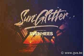 """Sven Van Hees brengt 'Sun Glitter' uit: """"Al verkoop ik maar twee exemplaren, ik ben tevreden"""" - Gazet van Antwerpen"""