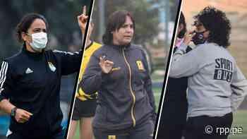 De alumnas a 'profes': las tres DT de la Liga Femenina de Fútbol que gambetean los prejuicios con pasión y talento - RPP Noticias