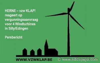 HERNE – KLAP! reageert op vergunningsaanvraag voor 4 Windturbines in Silly/Edingen - Persbericht - Editiepajot