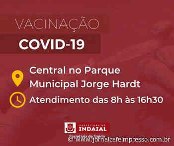 Indaial continua vacinação contra a Covid-19 em grupos já liberados na campanha - Jornal Café Impresso