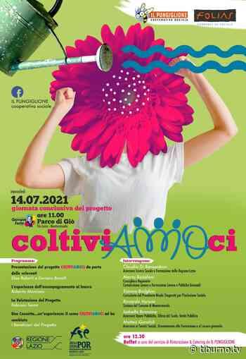 ColtiviAMOci, a Monterotondo l'evento conclusivo del progetto - Tiburno.tv
